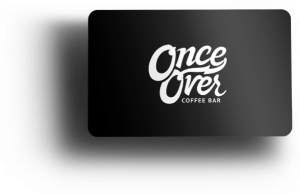 Once Over Coffee Bar gift card